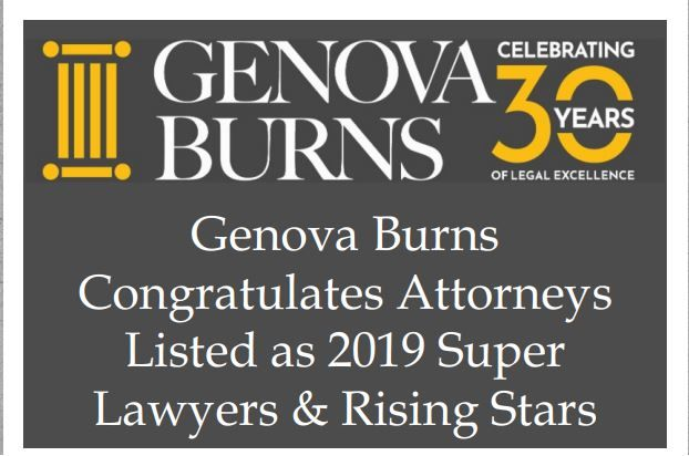 Genova Burns Congratulates Firm Attorneys Named 2019 Super Lawyers & Rising Stars