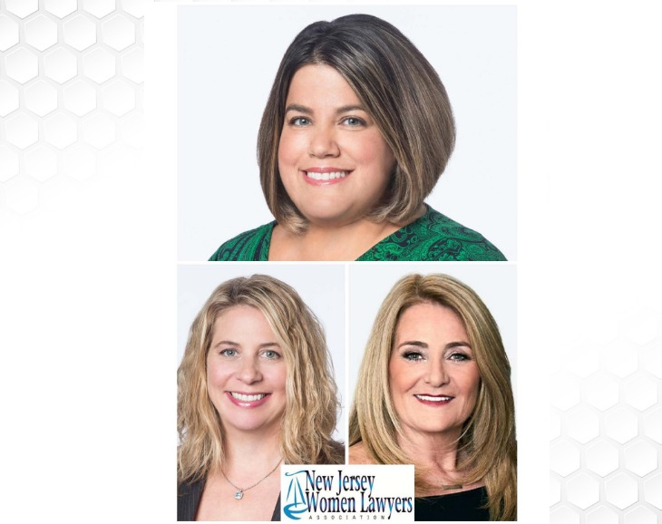 Partners Dina Mastellone, Kathleen Barnett Einhorn and Jennifer Borek Elected for Leadership Roles in the New Jersey Women Lawyers Association