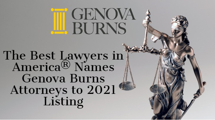 The Best Lawyers in America® Names Genova Burns Attorneys to 2021 Listing