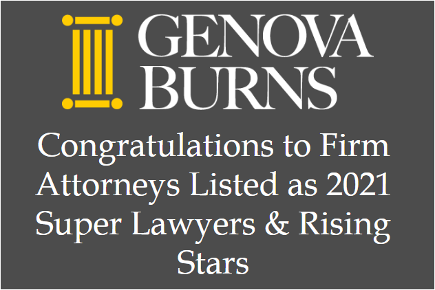 Image for Genova Burns Congratulates Firm Attorneys Named 2021 Super Lawyers & Rising Stars