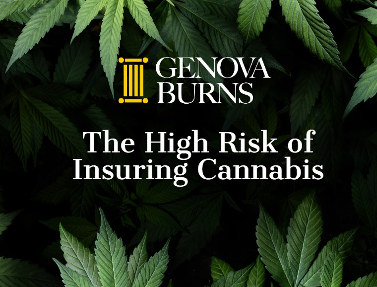 The High Risk of Insuring Cannabis
