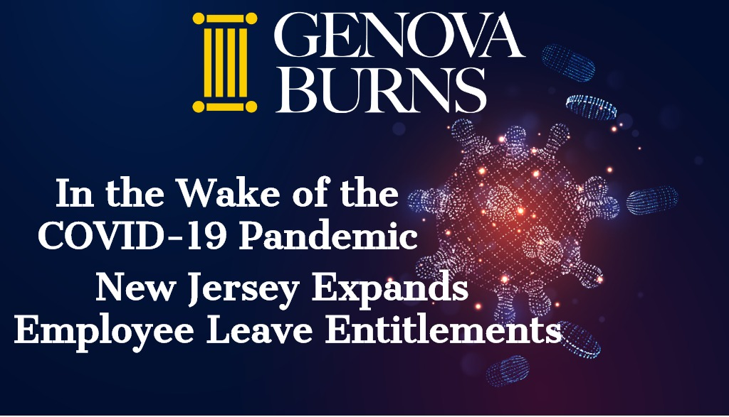 In the Wake of the COVID-19 Pandemic, New Jersey Expands Employee Leave Entitlements