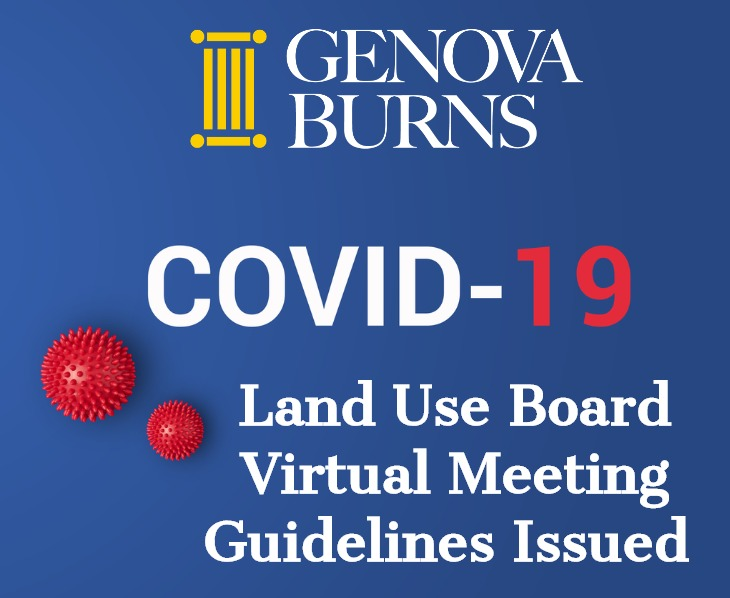 COVID-19: Land Use Board Virtual Meeting Guidelines Issued