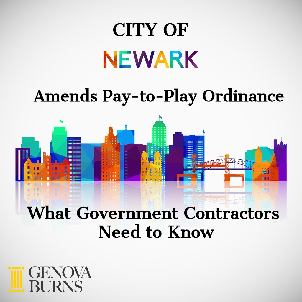 Image for City of Newark Amends Pay-to-Play Ordinance: What Government Contractors Need to Know