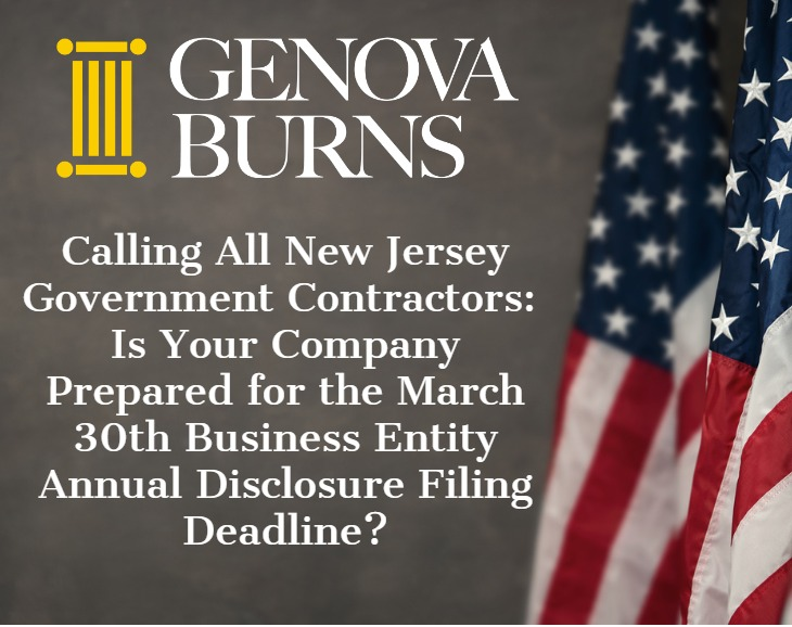 Image for Calling All New Jersey Government Contractors: Is Your Company Prepared for the March 30th Business Entity Annual Disclosure Filing Deadline?