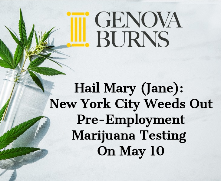 Image for Hail Mary (Jane): New York City Weeds Out Pre-Employment Marijuana Testing on May 10