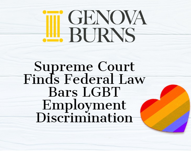 Supreme Court Finds Federal Law Bars LGBT Employment Discrimination