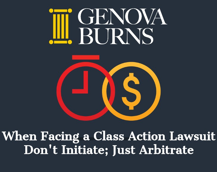 Image for When Facing a Class Action Law Suit - Don't Initiate; Just Arbitrate