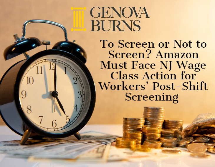 Image for To Screen or Not to Screen? Amazon Must Face NJ Wage Class Action for Workers' Post-Shift Screening