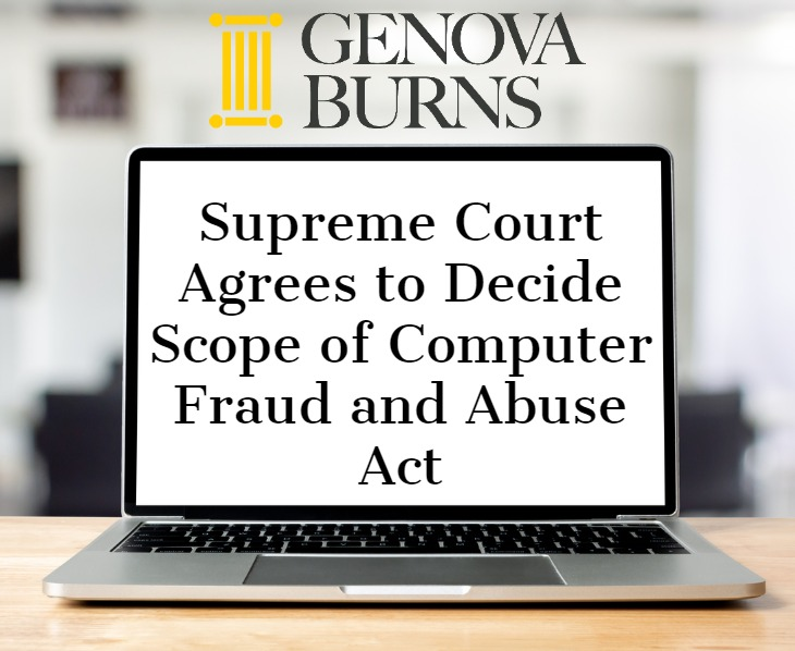 Image for Supreme Court Agrees to Decide Scope of Computer Fraud and Abuse Act
